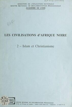 Les civilisations d'Afrique noire (2)