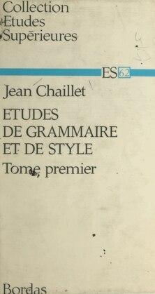Études de grammaire et de style (1)