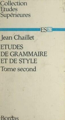 Études de grammaire et de style (2)