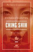 Ching Shih - Reine pirate