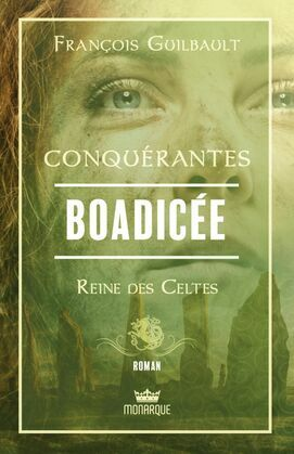 Boadicée - Reine des Celtes
