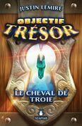 Objectif Trésor - Le cheval de Troie