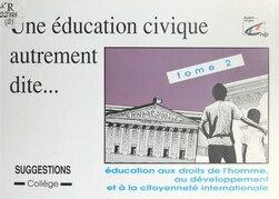Une éducation civique autrement dite (2)