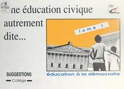 Une éducation civique autrement dite (1)