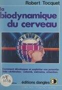 La biodynamique du cerveau