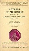 Lettres et mémoires adressés au chancelier Séguier (1)