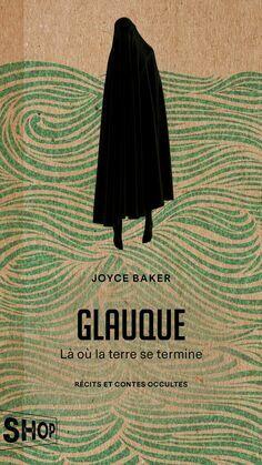 Glauque - Là où la terre se termine
