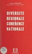 Diversité régionale et cohérence nationale