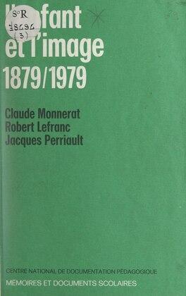 L'enfant et l'image : 1879-1979