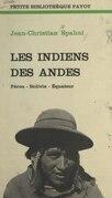 Les Indiens des Andes