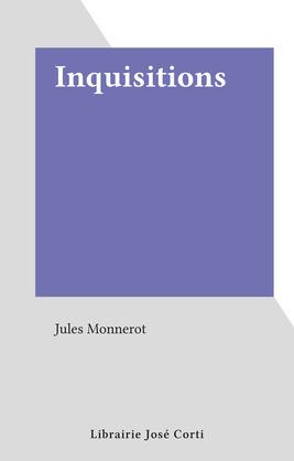Inquisitions