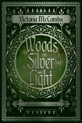 Woods of Silver and Light
