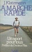 La marche rapide, un sport pour tous