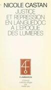 Justice et répression en Languedoc à l'époque des Lumières