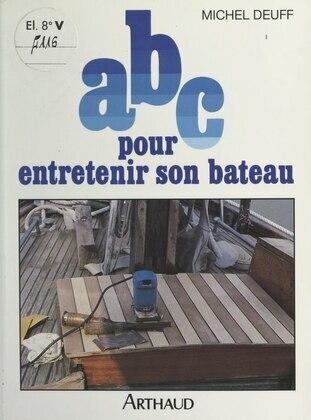 ABC pour entretenir son bateau