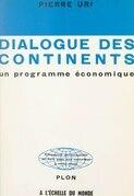 Dialogue des continents, un programme économique