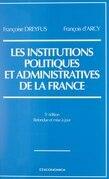 Les institutions politiques et administratives de la France