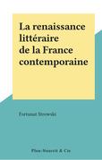 La renaissance littéraire de la France contemporaine