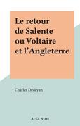 Le retour de Salente ou Voltaire et l'Angleterre