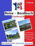 """Frankreich-Mobil-Erleben """"Reise-Bordbuch Frankreich"""""""