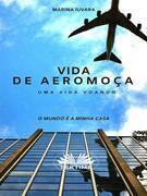 Vida De Aeromoça