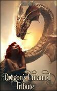 Dragon's Untamed Tribute