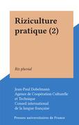 Riziculture pratique (2)