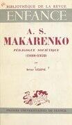 AS Makarenko, pédagogue soviétique, 1888-1939