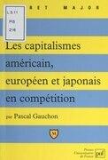 Les capitalismes américain, européen et japonais en compétition
