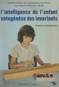 L'intelligence de l'enfant, ontogenèse des invariants