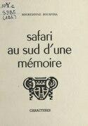 Safari au sud d'une mémoire