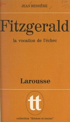 Fitzgerald, la vocation de l'échec