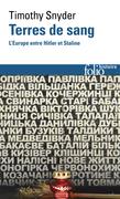 Terres de sang. L'Europe entre Hitler et Staline