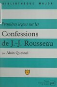 Premières leçons sur les confessions de Jean-Jacques Rousseau