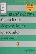Les grands débats des sciences économiques et sociales