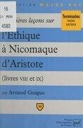 Premières leçons sur l'Éthique à Nicomaque, d'Aristote