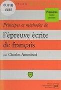 Principes et méthodes de l'épreuve écrite de français
