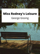 Miss Rodney's Leisure