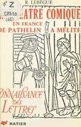 Le théâtre comique en France, de Pathelin à Mélite