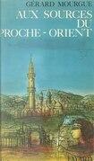Aux sources du Proche-Orient