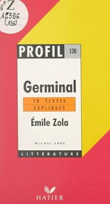 Germinal, 1885, Émile Zola