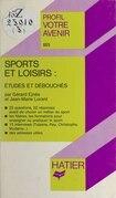 Sports et loisirs : études et débouchés