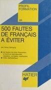 500 fautes de français à éviter
