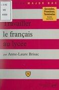 Travailler le français au lycée