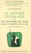 Le référé législatif et les pouvoirs du juge dans le silence de la loi