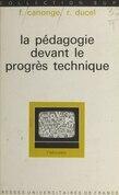 La pédagogie devant le progrès technique
