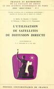 L'utilisation de satellites de diffusion directe