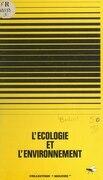 L'écologie et l'environnement
