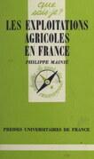 Les exploitations agricoles en France