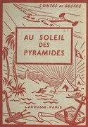 Au soleil des Pyramides